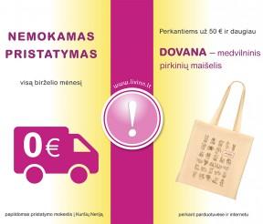 NEMOKAMAS pristatymas Lietuvoje ir DOVANA perkantiems virš 50 €
