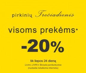 -20% nuolaida VISOMS prekėms VISOSE parduotuvėse